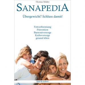 Sanapedia SE: Übergewicht? Schluss damit! Der neue Weg, das Fett loszuwerden!