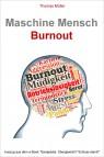 Burnout: Maschine Mensch. Auszug aus Sanapedia. PDF Download