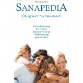 Sanapedia: Übergewicht? Schluss damit! Der neue Weg, das Fett loszuwerden